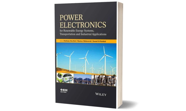 Power Electronics for Renewable Energy Systems, Transportation and Industrial Applications
