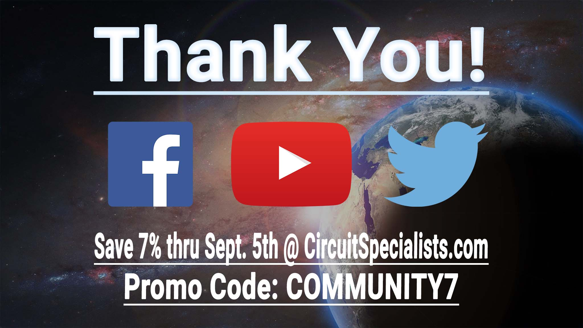 Circuit Specialists Wants To Say Thank You Discount Inside For