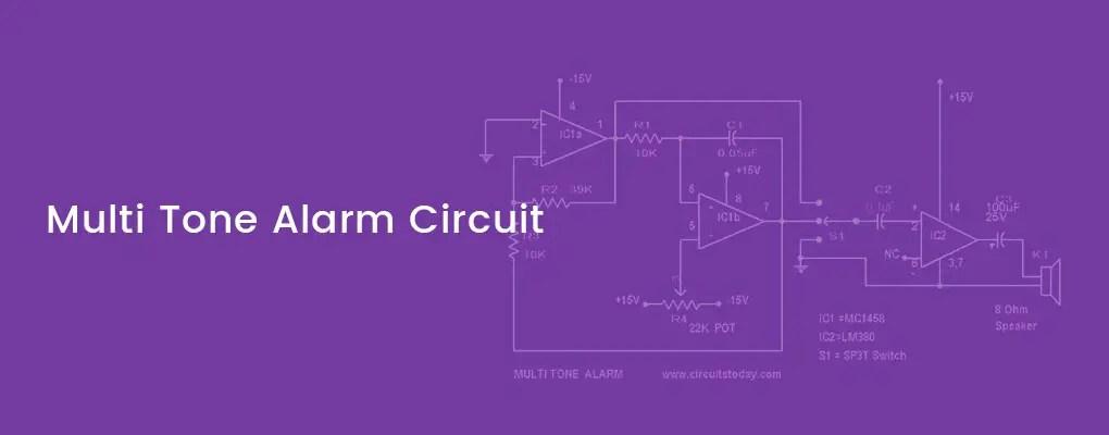 Simple Multi Tone Alarm Circuit With Diagram Op Amp