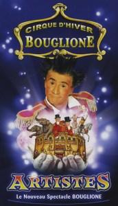 Artistes - Annonce du Cirque d'hiver Bouglione - Encyclopédie du Cirque