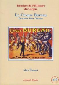 Le Cirque Bureau, direction Jules Glasner par Alain Simonet, auteur de Cirque