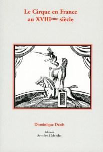 COUVERTURE : Le Cirque en France au XVIII ème siècle