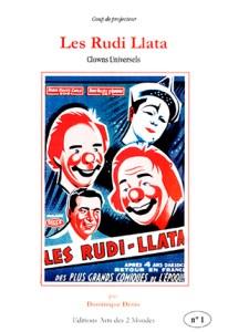 Les Rudi Llata - Clowns universels par Dominique Denis