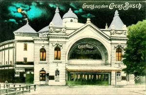 Cirque Busch - Année 1900 au Cirque