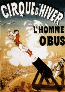 L'homme obus au Cirque d'Hiver Franconi