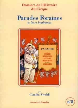 Parades foraines par Claudia Vivaldi - parades