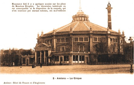 Amiens - Le Cirque - une des premières cartes postales