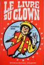 Le Livre du Clown - D. Denis