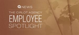 Employee Spotlight - The Cirlot Agency