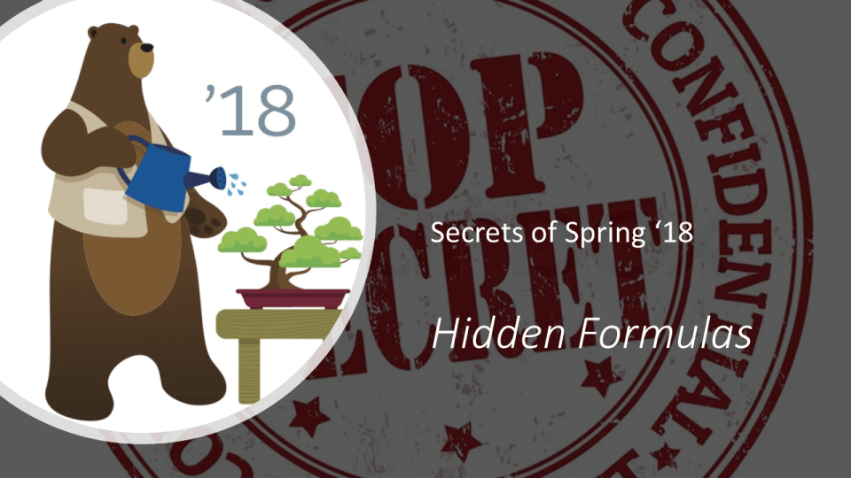 Hidden Formulas of Spring '18 exposed