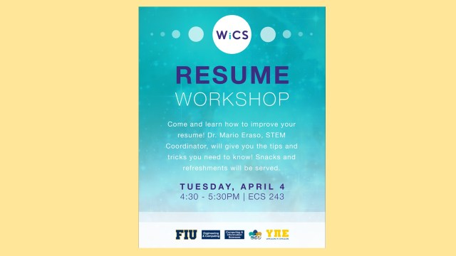 WICS Resume Workshop School of Computing and Information Sciences