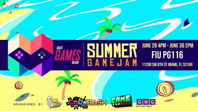 Flyer of Make Games Miami Summer Game Jam