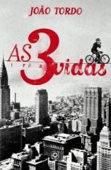 As 3 Vidas