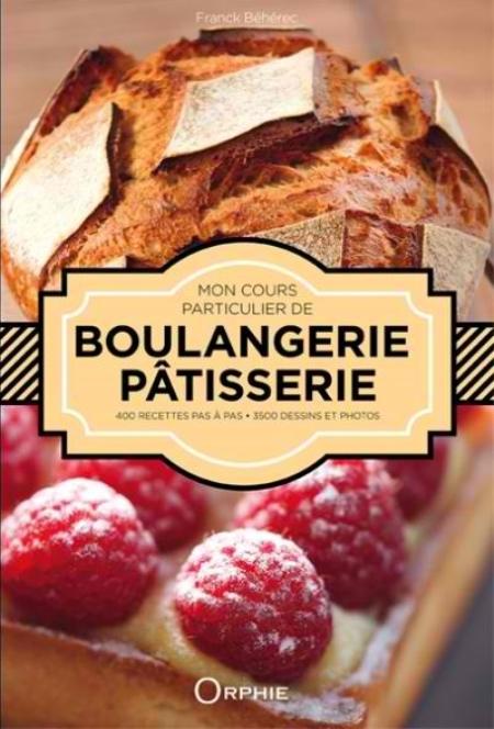 Mon Cours Particulier De Ptisserie Boulangerie Conseils
