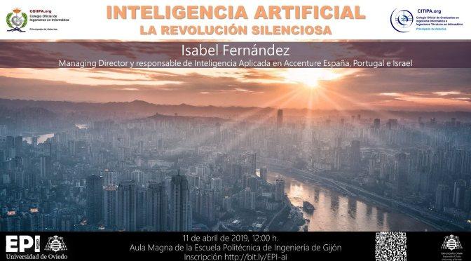 INTELIGENCIA ARTIFICIAL «La revolución silenciosa», abril 2019