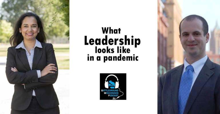 """What leadership looks like in a pandemic"" Battleground Wisconsin Podcast"