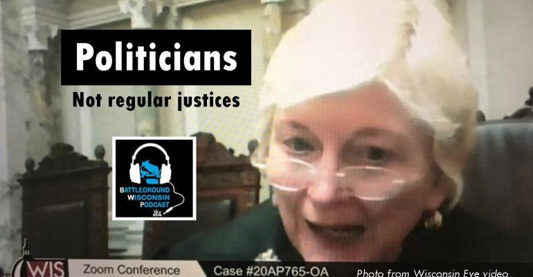 """Politicians, not regular justices"" Battleground Wisconsin Podcast"