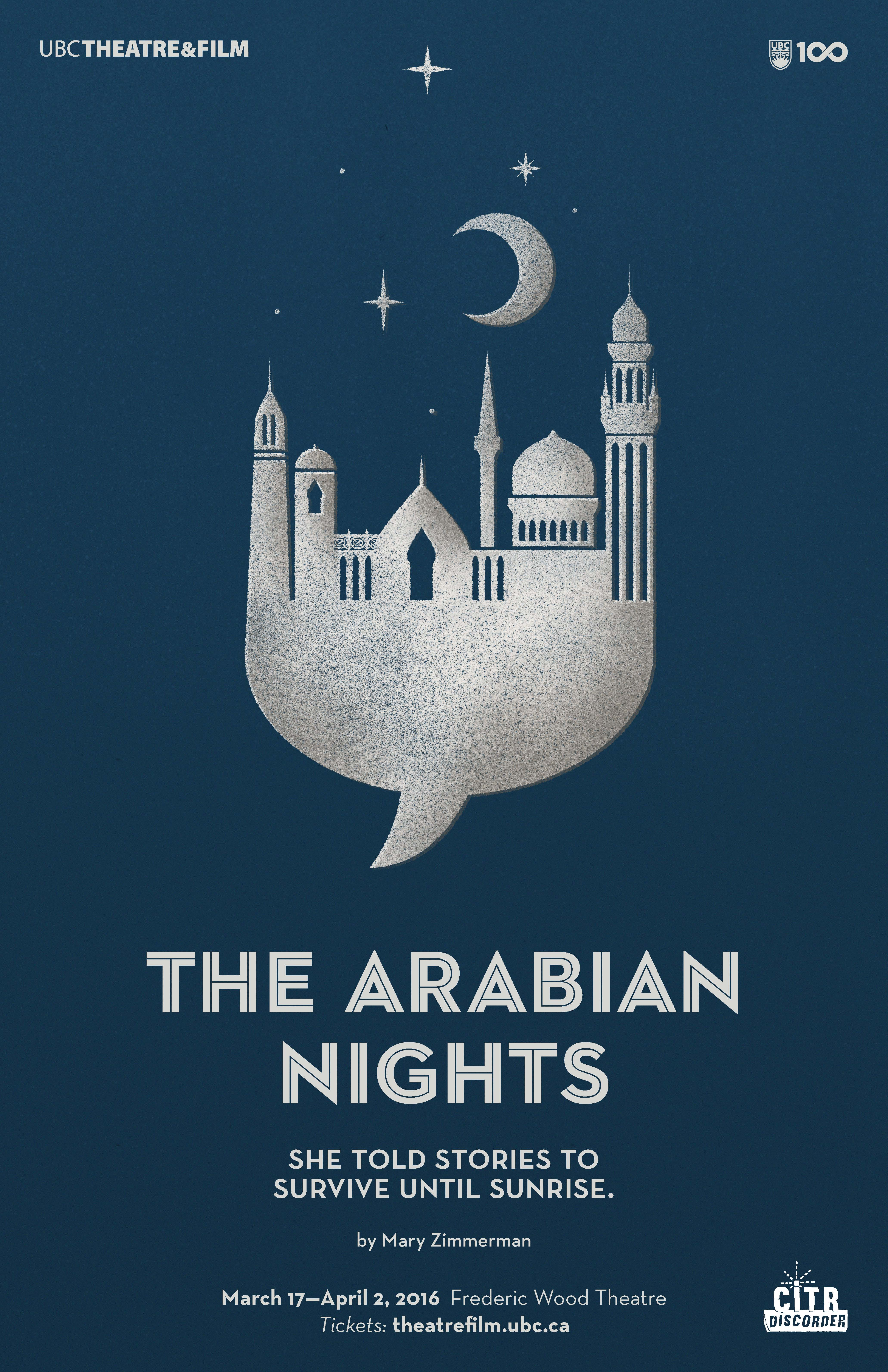Ubc Theatre Amp Film S The Arabian Nights Opening Night Is