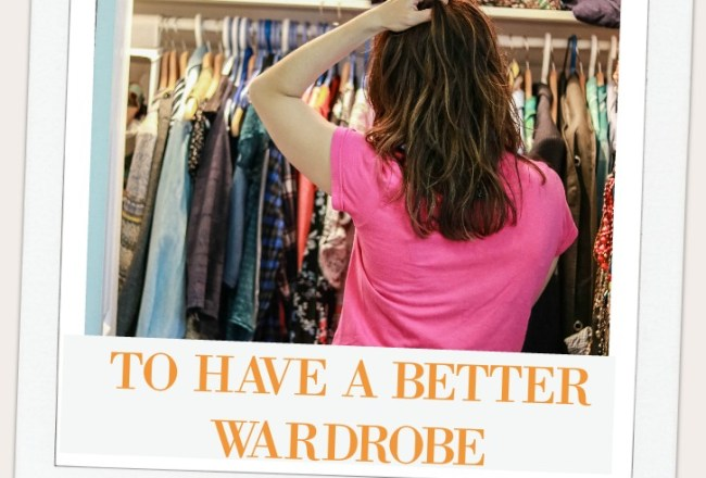 fashion closet 4 shopping tips to have a better wardrobe