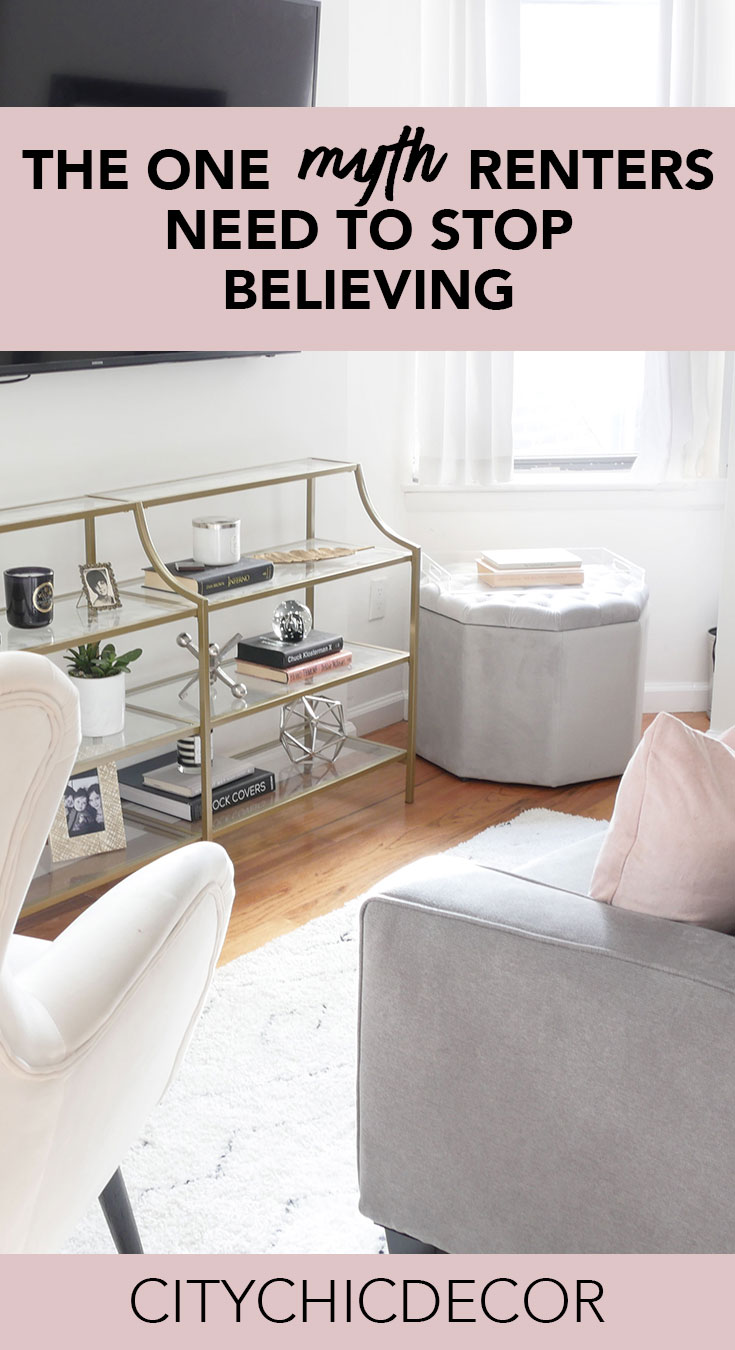 This is the one myth renters need to stop believing! #budgetfriendlydecoratingideas #decoratingideas #decoratingideasforapartments #rentalhomedecoratingdiy #smalllivingroomideas  #smallapartmentdecorating