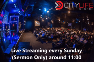 CIty Life Church Live Streaming Sermon