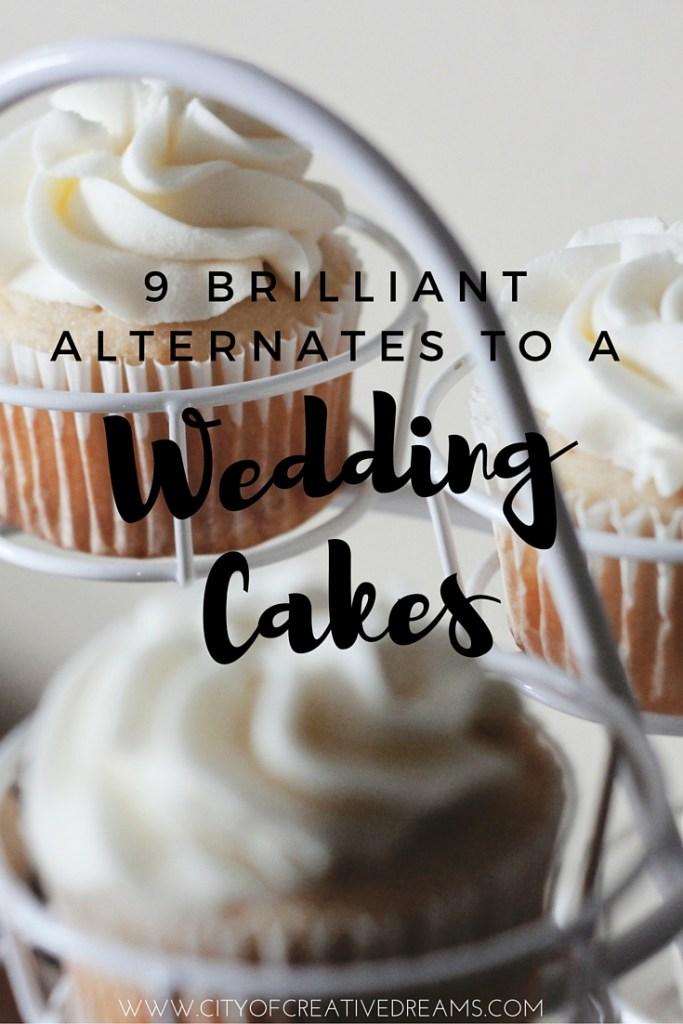 9 Brilliant Alternates to a Wedding Cakes | City of Creative Dreams