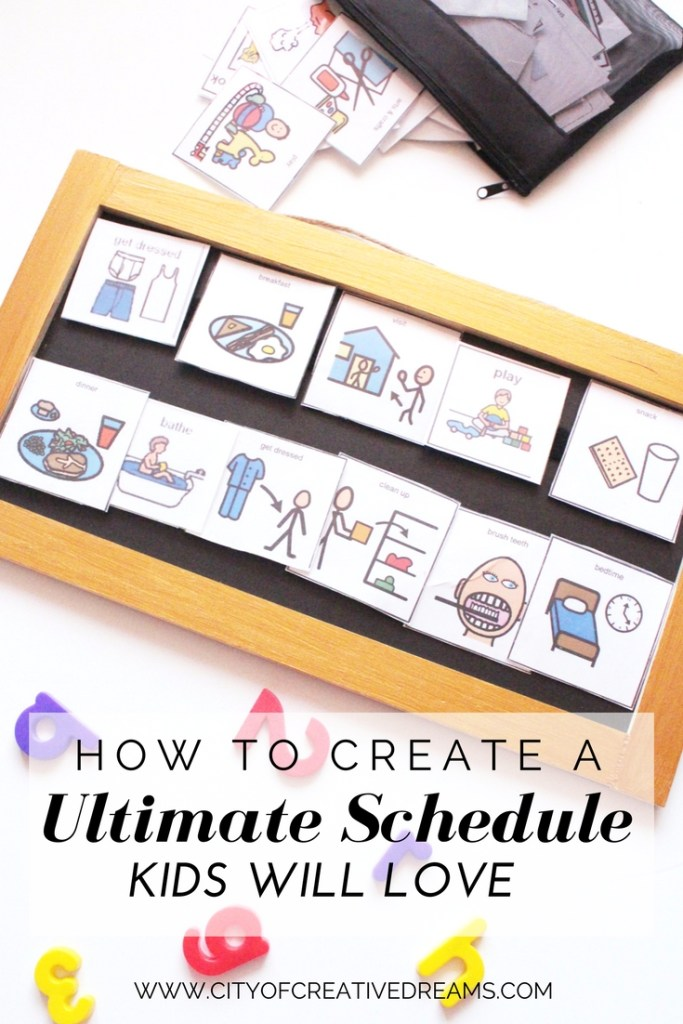 How to Create a Ultimate Schedule Kids Will Love | City of Creative Dreams