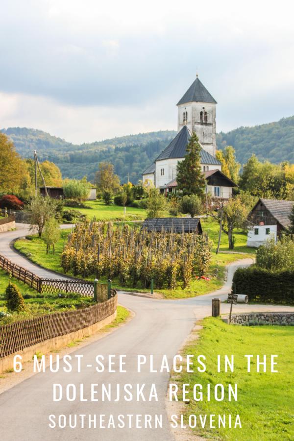 6 Must-sees Dolenjska Region, Southeastern Slovenia