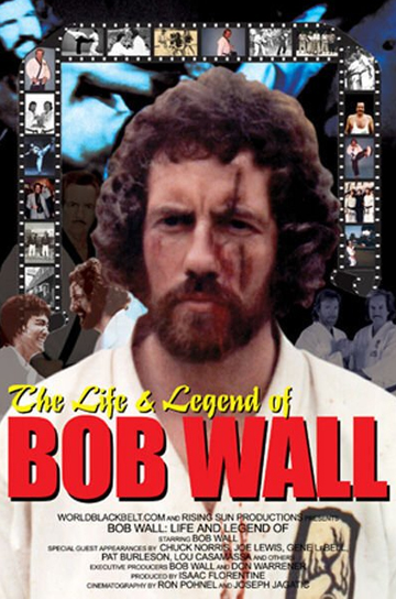 """The 2003 documentary """"The Life & Legend of Bob Wall"""""""