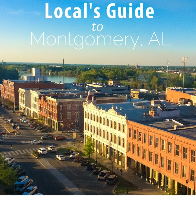 Local's Guide to Dining and Hotels in Montgomery, AL