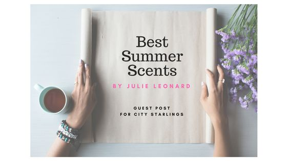Embrace these Summer Scents