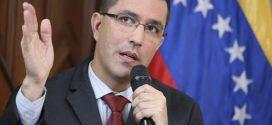 Canciller de Venezuela: Nunca podemos descartar el diálogo y el poder transmitir la verdad