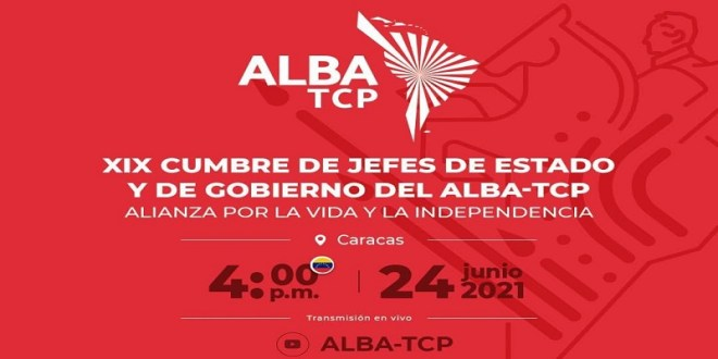 XIX Cumbre de Jefes de Estado y de Gobierno del ALBA-TCP se realizará este 24 de junio en conmemoración de la gesta de Carabobo