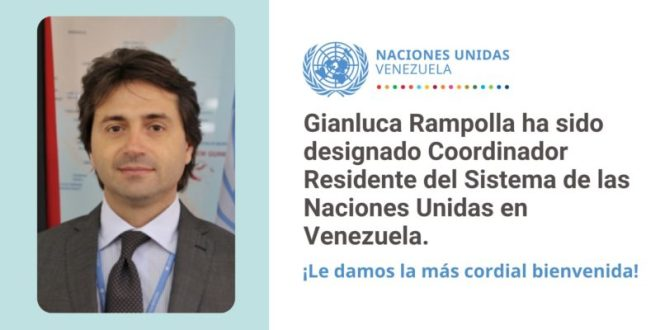 Venezuela da la bienvenida a Gianluca Rampolla nuevo Coordinador Residente de ONU en el país