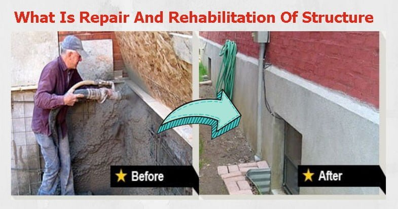 What-Is-Repair-And-Rehabilitation-Of-Structure