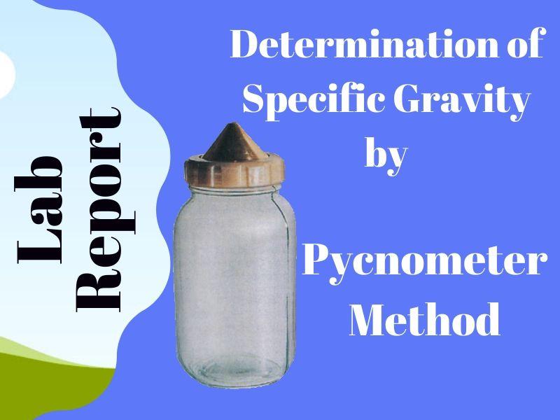 specific gravity by Pycnometer Method