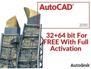 Download And Install AutoCAD 2010 (32+64bit) For FREE With Full Activation