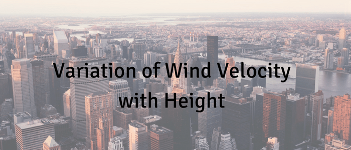Variation of Wind Velocity with Height
