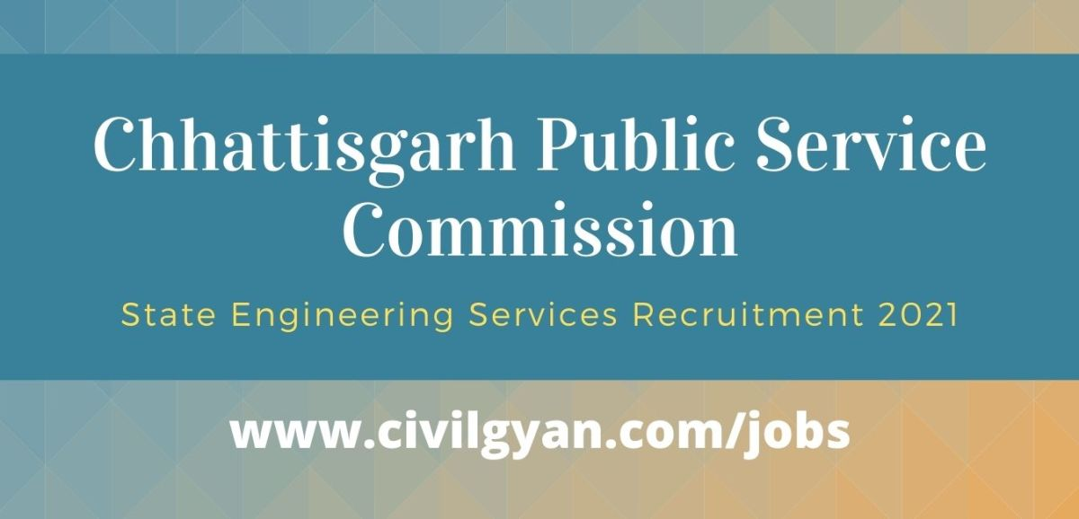 CGPSC State Service Engineering Service Recruitment Online Form 2021