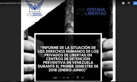 Una Ventana a la Libertad presentó su informe enero-junio de 2018, sobre los DDHH de las personas privadas de libertdad en Venezuela