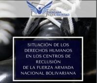 Una Ventana A La Libertad presentó su informe sobre condiciones de reclusión en las instalaciones militares