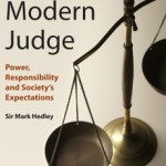 """THE MODERN JUDGE AND FACT FINDING: """"TRUTH IS STRANGER THAN FICTION"""""""