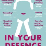 BOOK REVIEW: IN YOUR DEFENCE: A BARGAIN AT ANY PRICE