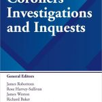 BOOK REVIEW: CORONERS' INVESTIGATIONS AND INQUESTS:  SOMETHING WORTH BUYING