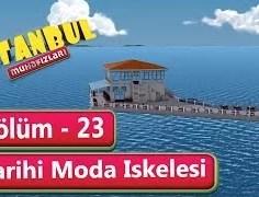 İstanbul Muhafızları 23. Bölüm – Tarihi Moda İskelesi