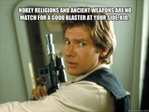 Quick meme image of Han Solo