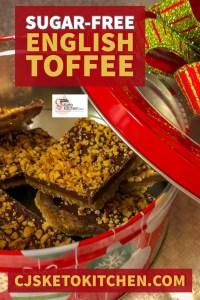 Pinterest Pin for Sugar-Free English Toffee
