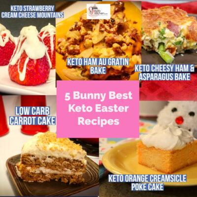 5 Bunny best Keto Easter recipes