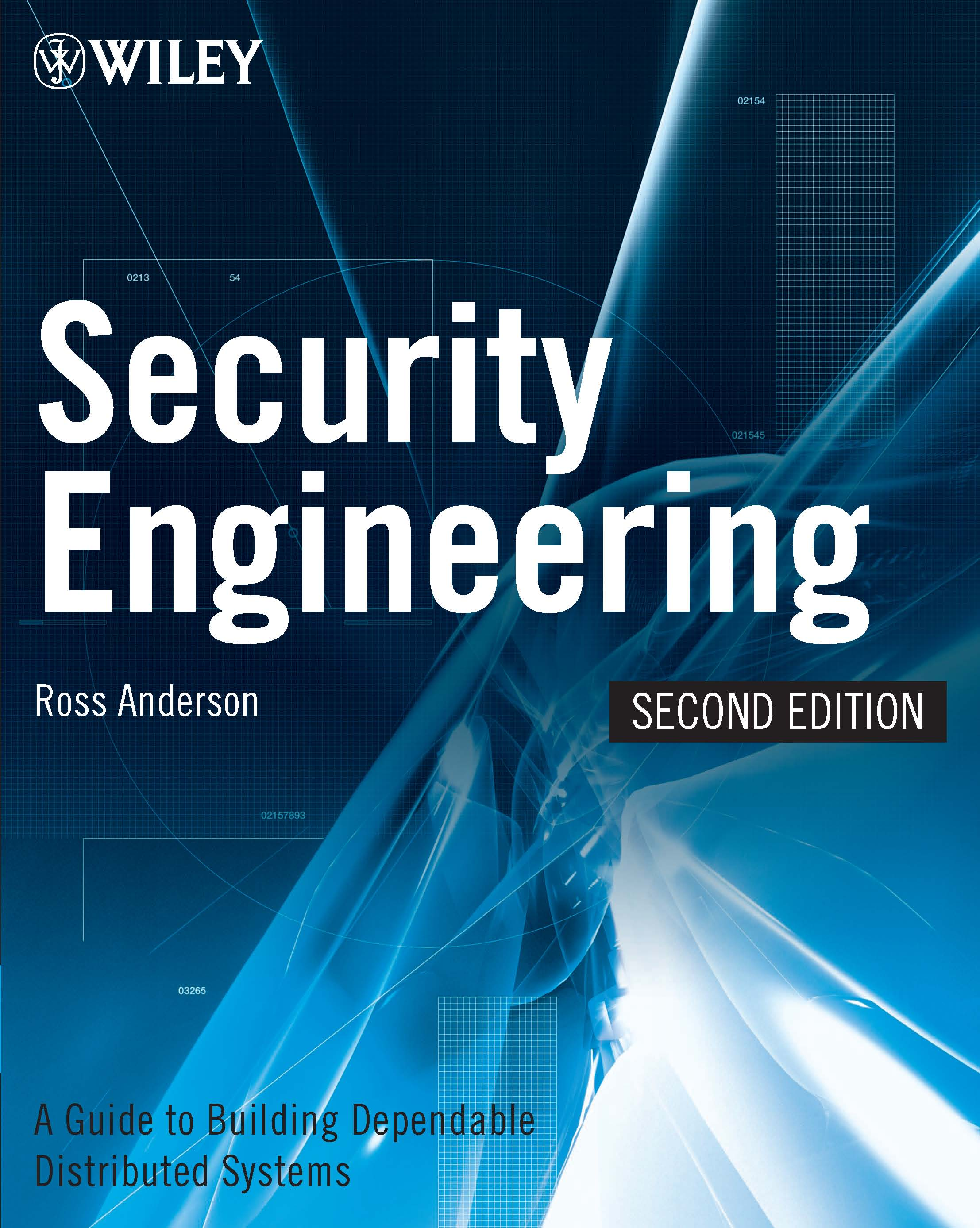 Security Engineering  A Guide to Building Dependable Distributed Systems