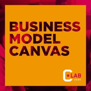 Il Business Model Canvas - 14 Febbraio 2020